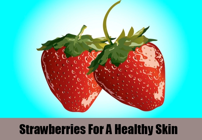 Strawberries For A Healthy Skin