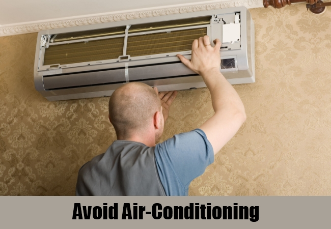 Avoid Air-Conditioning