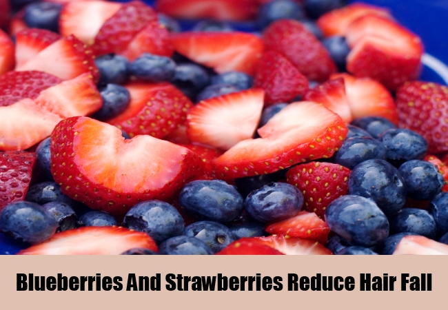 Blueberries And Strawberries Reduce Hair Fall