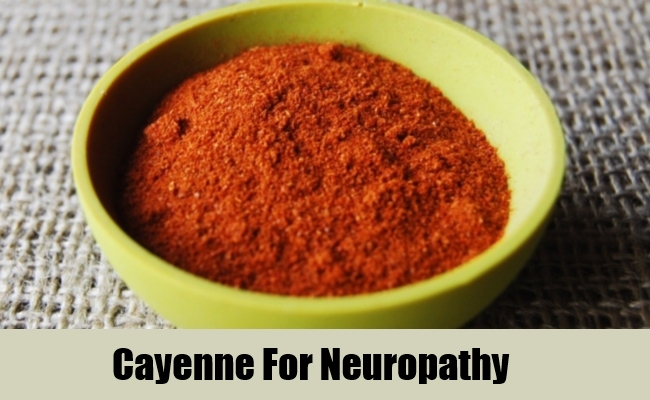 Cayenne For Neuropathy
