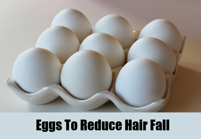 Eggs To Reduce Hair Fall