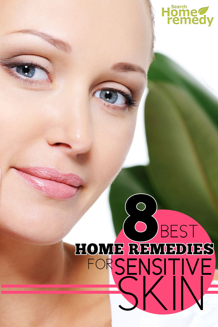 Best Home Remedies For Sensitive Skin