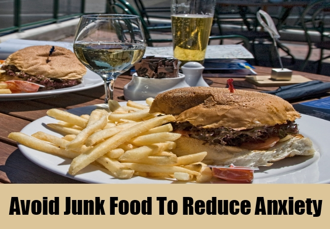 Avoid Junk Food To Reduce Anxiety