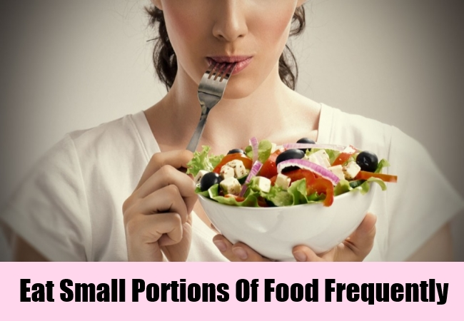Eat Small Portions Of Food Frequently