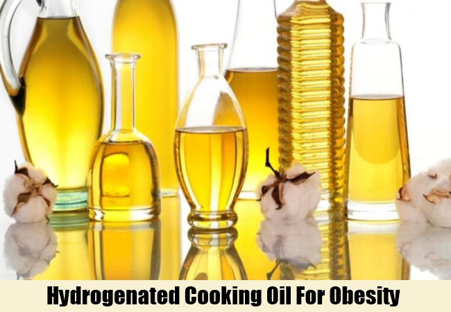 Hydrogenated Cooking Oil For Obesity