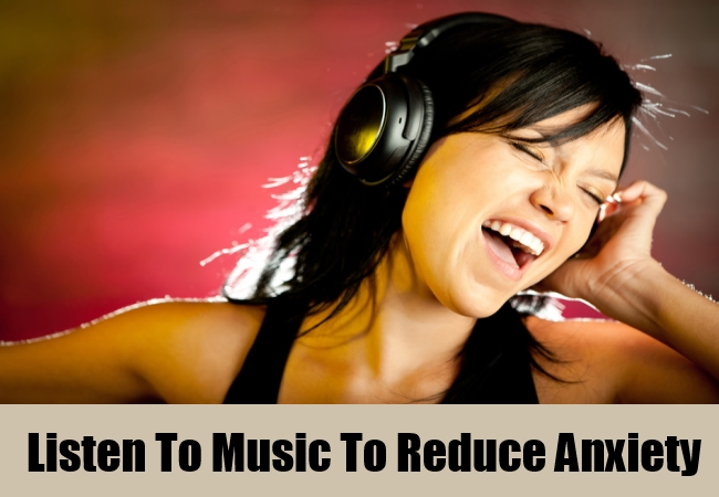 Listen To Music To Reduce Anxiety