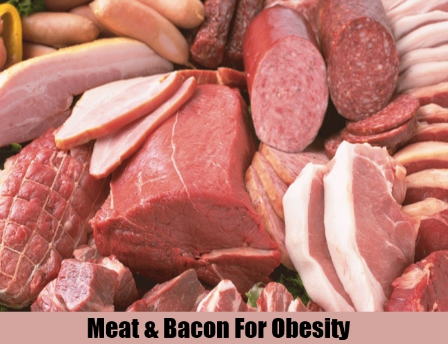 Meat & Bacon For Obesity