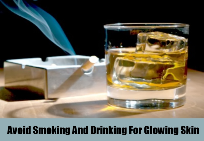 Avoid  Smoking And Drinking For Glowing Skin