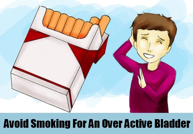 Avoid Smoking For An Over Active Bladder