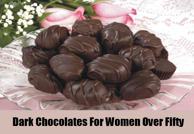 Dark Chocolates For Women Over Fifty