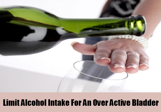 Limit Alcohol Intake For An Over Active Bladder