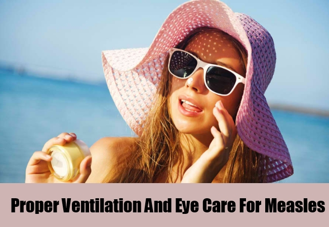 Proper Ventilation And Eye Care For Measles