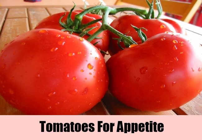 Tomatoes For Appetite