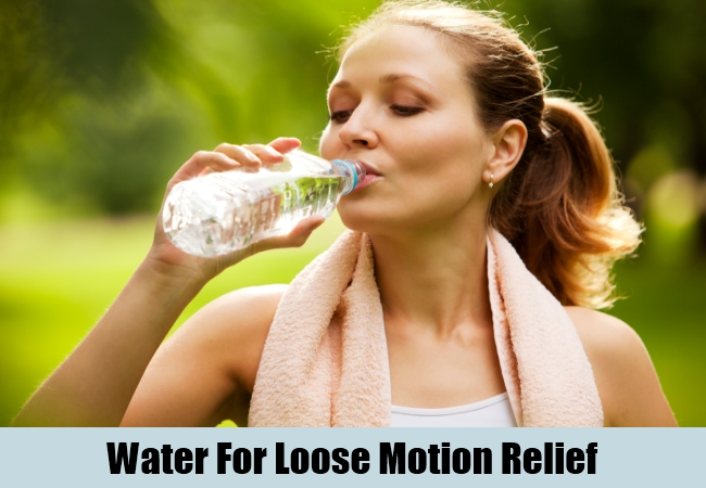 Water For Loose Motion Relief