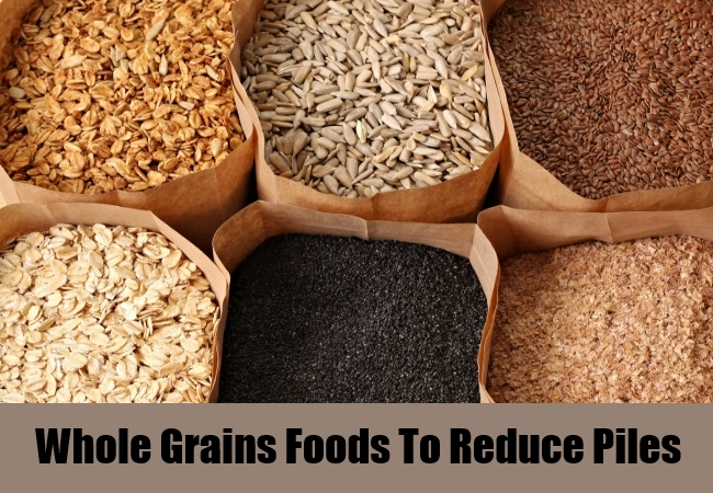 Whole Grains Foods To Reduce Piles