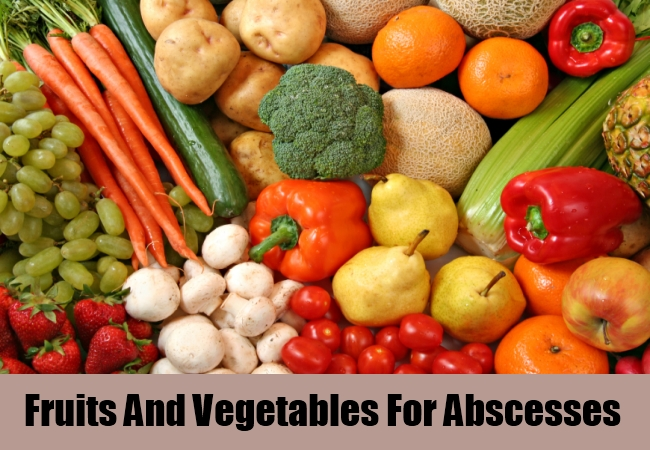 Fruits And Vegetables For Abscessesq