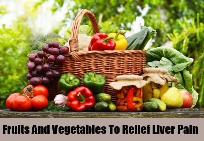 Fruits And Vegetables To Relief Liver Pain