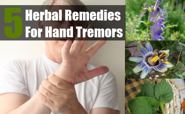 Herbal Remedies For Hand Tremors