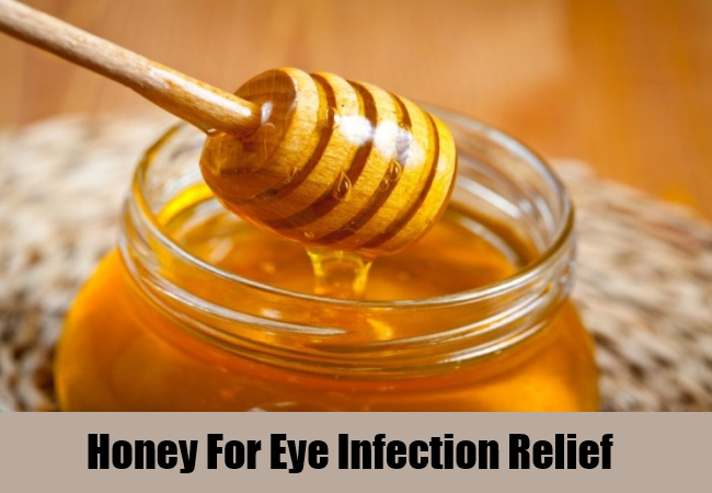 Honey For Eye Infection Relief