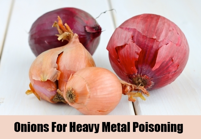 Onions For Heavy Metal Poisoning