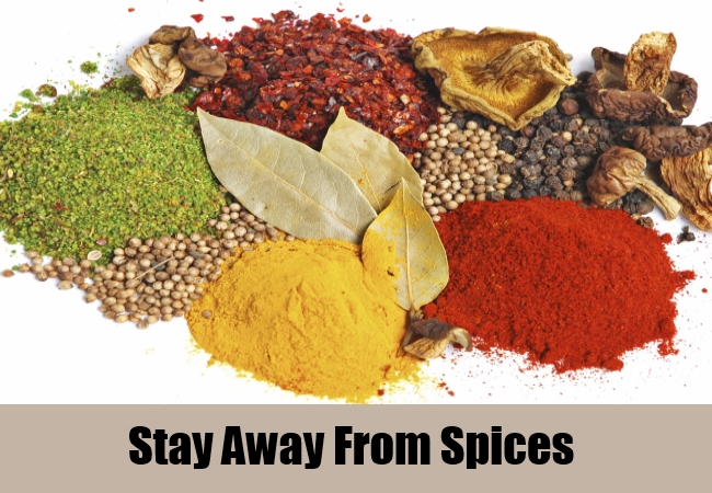 Stay Away From Spices