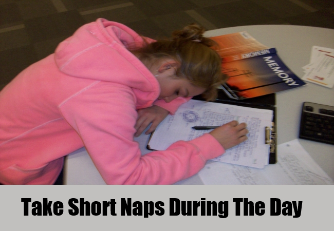 Take Short Naps During The Day