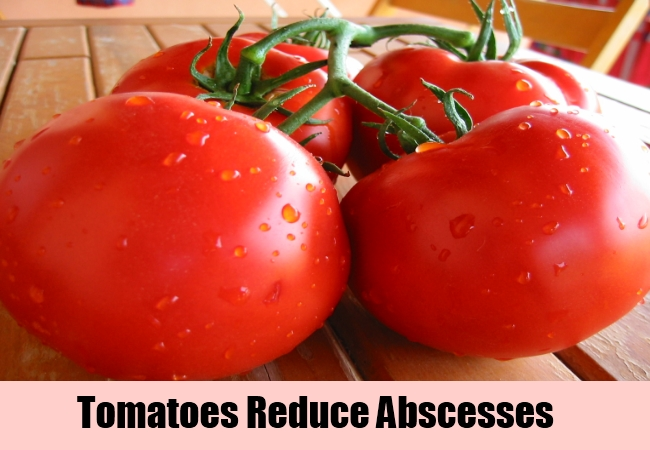 Tomatoes Reduce Abscesses