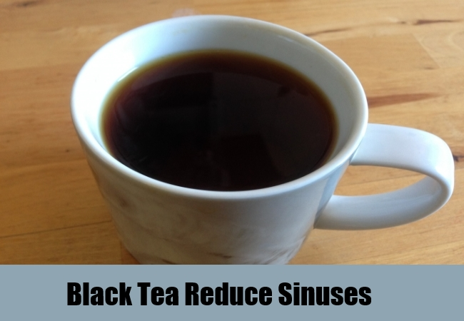 Black Tea Reduce Sinuses