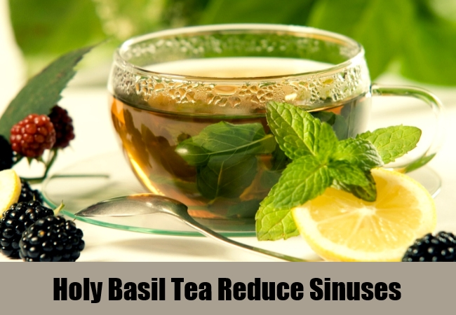 Holy Basil Tea Reduce Sinuses