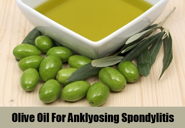 Olive Oil For Anklyosing Spondylitis