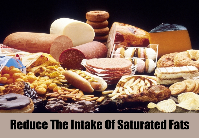 Reduce The Intake Of Saturated Fats