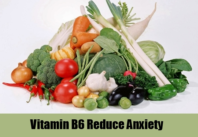 Vitamin B6 Reduce Anxiety