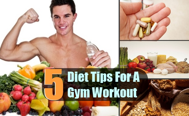 5 Comprehensive Diet Tips For A Gym Workout