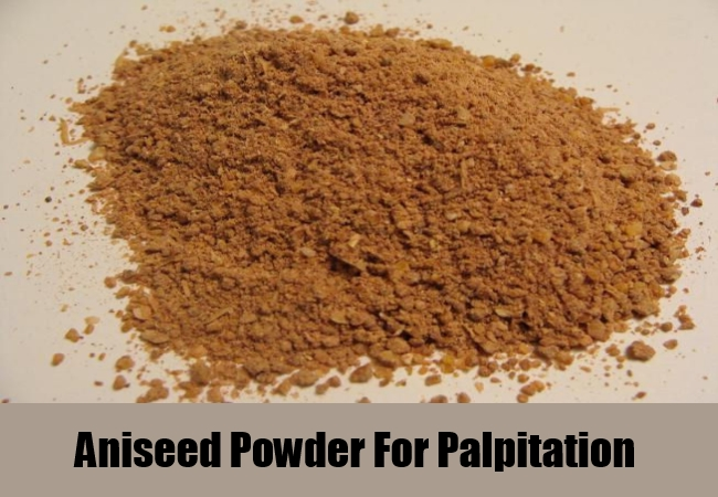 Aniseed Powder For Palpitation
