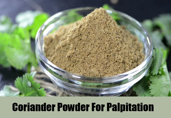 Coriander Powder For Palpitation