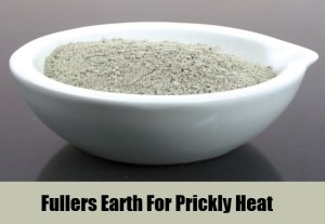 Fullers Earth For Prickly Heat