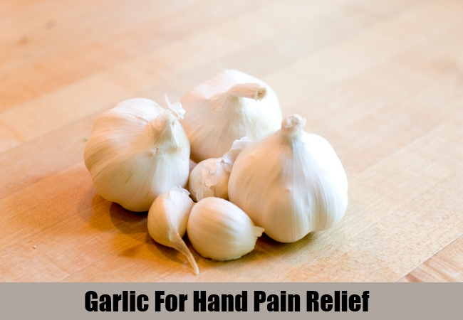 Garlic For Hand Pain Relief