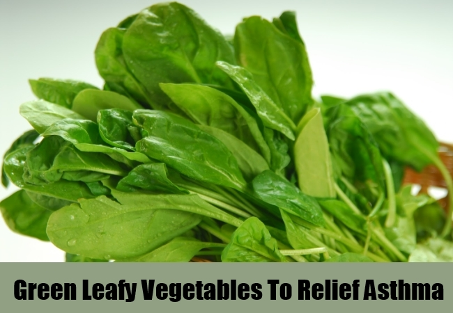 Green Leafy Vegetables To Relief Asthma