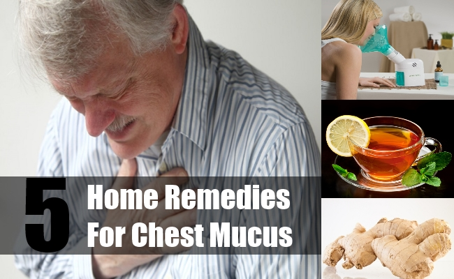 Home Remedies For Chest Mucus