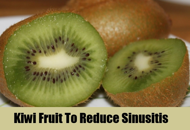 Kiwi Fruit To Reduce Sinusitis
