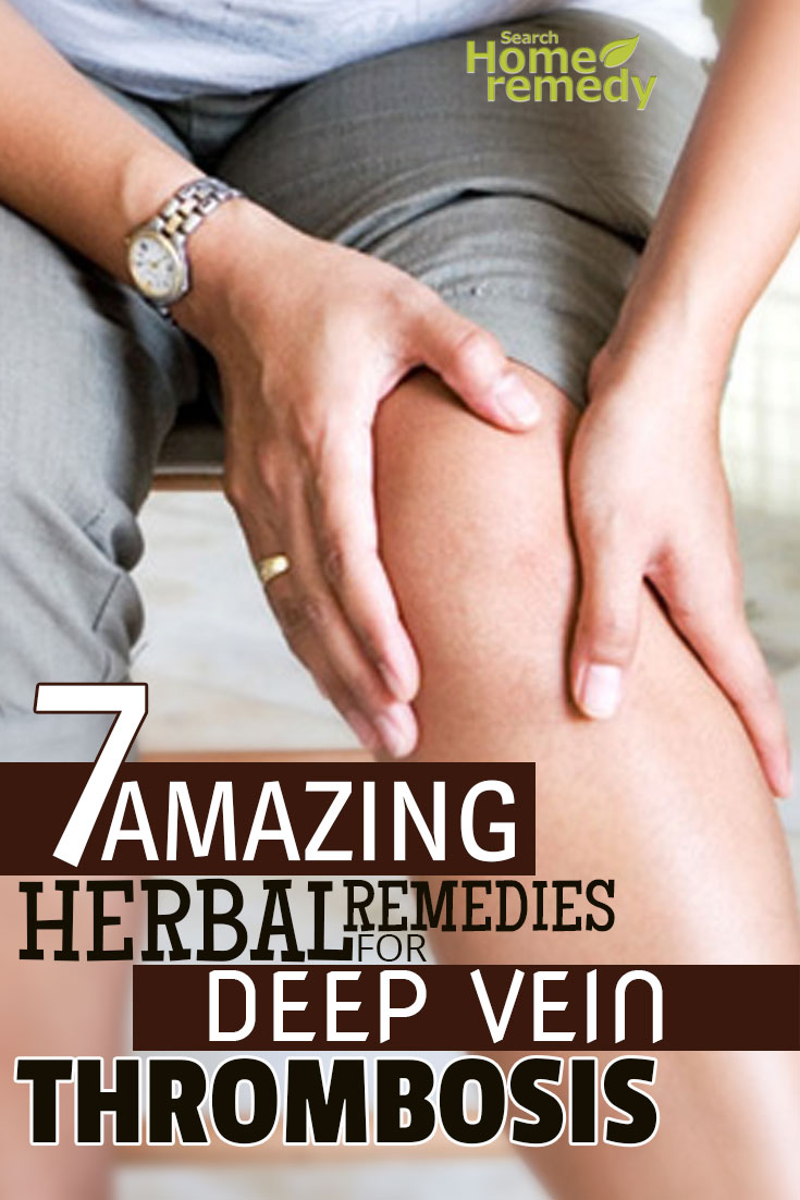 Amazing Herbal Remedies For Deep Vein Thrombosis