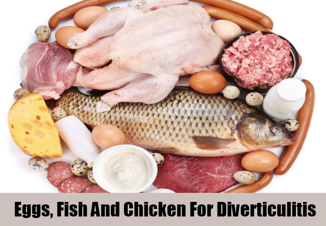 Eggs, Fish And Chicken For Diverticulitis
