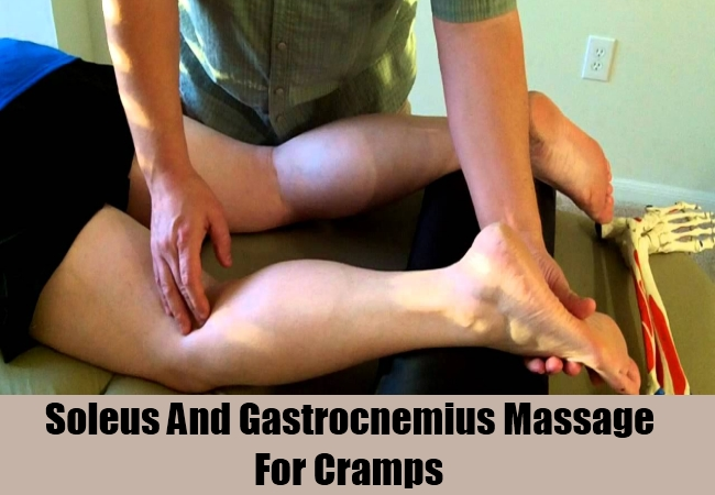 Soleus And Gastrocnemius Massage For Cramps