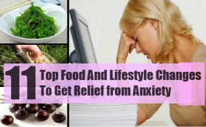 Top Food And Lifestyle Changes To Get Relief from Anxiety