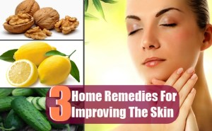 3 Home Remedies For Improving The Skin