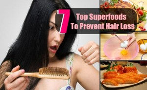 7 Top Superfoods To Prevent Hair Loss