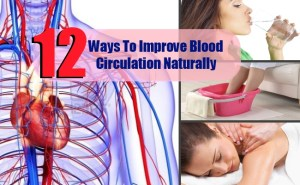 12 Top Ways To Improve Blood Circulation Naturally