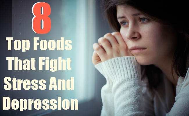 8  Foods That Fight Stress And Depression