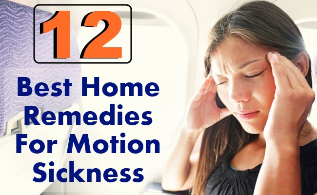 12 Best Home Remedies For Motion Sickness