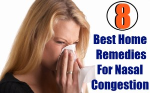 8 Best Home Remedies For Nasal Congestion